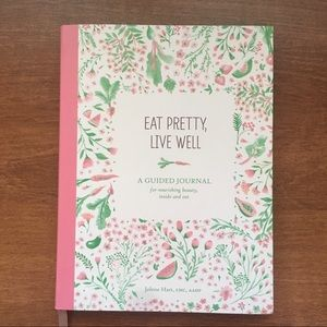 Eat Pretty, Live Well Food Journal